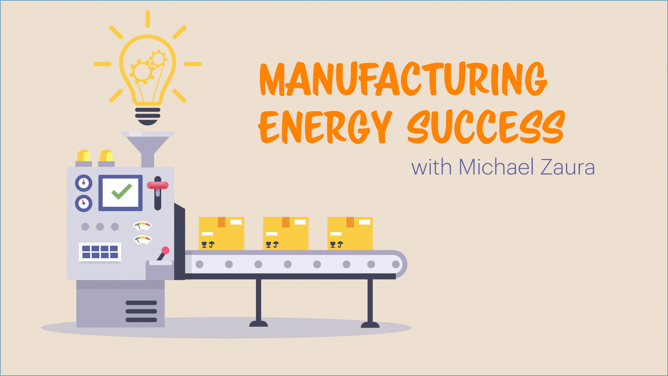 Manufacturing Energy Success